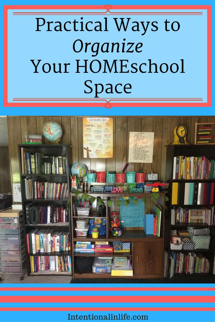 Practical Ways To Organize Your Homeschool Space Homeschool Organization Homeschool Encouragement Homeschool