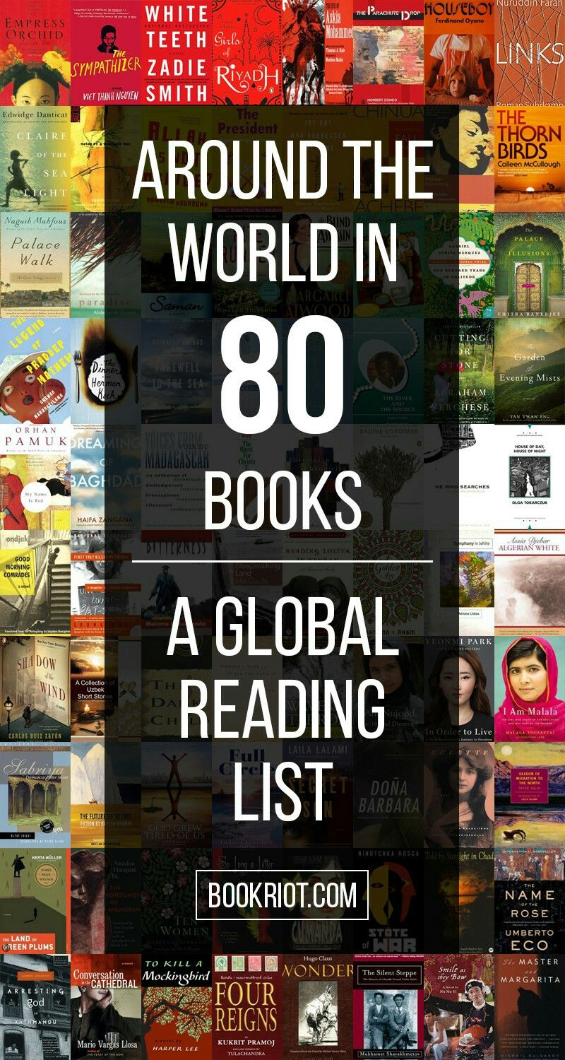 Around the world in 80 books - A global reading list. http://bookriot.com/2016/04/28/around-world-80-books-global-reading-list/