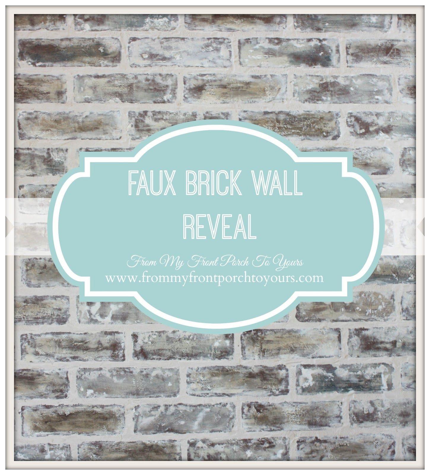 DIY Faux Brick Wall Reveal | Faux brick walls, Front porches and Bricks