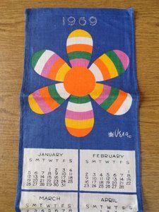 Retro 1969 Calendar Vintage Kitchen Linen Tea Towel Rainbow Flower