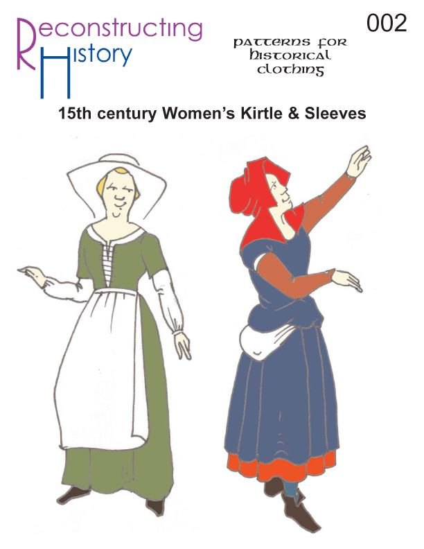 Reconstructing History Pattern Rh002 15th Century Womans Kirtle