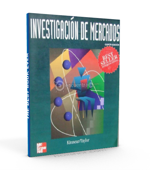 Investigacion De Mercados Kinnear Taylor Pdf Libros De Investigacion Libros De Administracion Investigacion