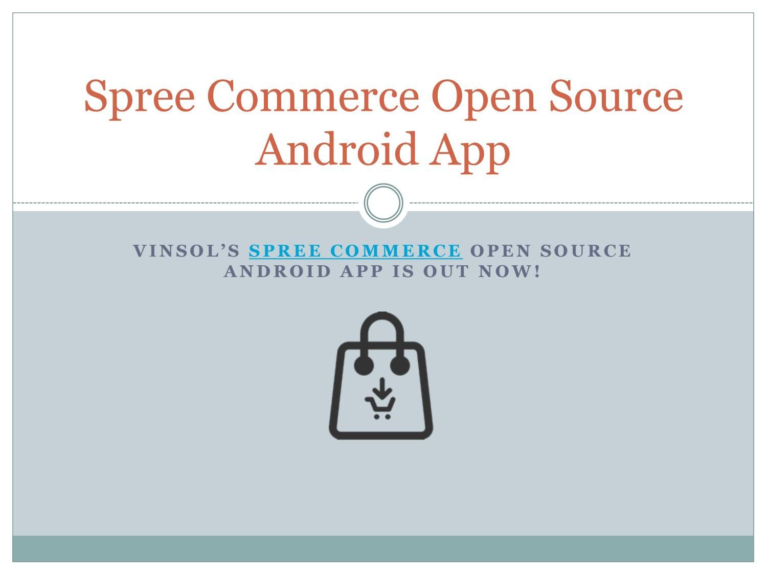 Spree Commerce Open Source Android App Android Apps App Open