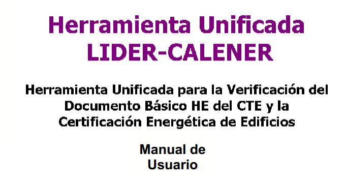 Disponible para descarga el manual de usuario Herramienta Unificada Lider - Calener y la nueva actualización de la aplicación en la Versión 0.9.958.791. #arquitectura #cee #certificacion #eficiencia #lider #calener