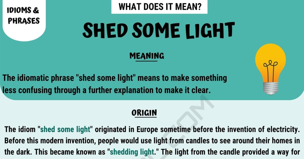 Shed Some Light Meaning How To Use This Useful Idiom Correctly 7 E S L Lit Meaning Other Ways To Say Idioms