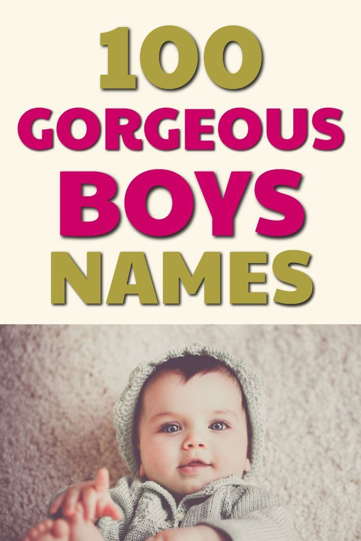 100 Cool & Unique Baby Boys Names (That Won't Raise Eyebrows)