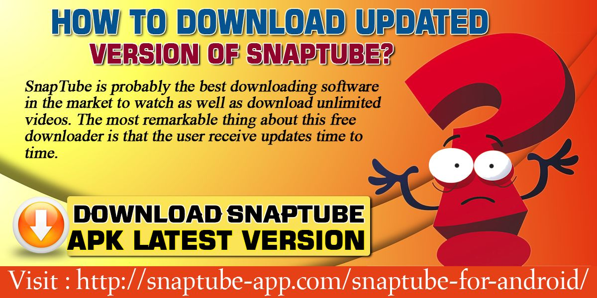 Snaptube Is Probably The Best Downloading Software In The Market
