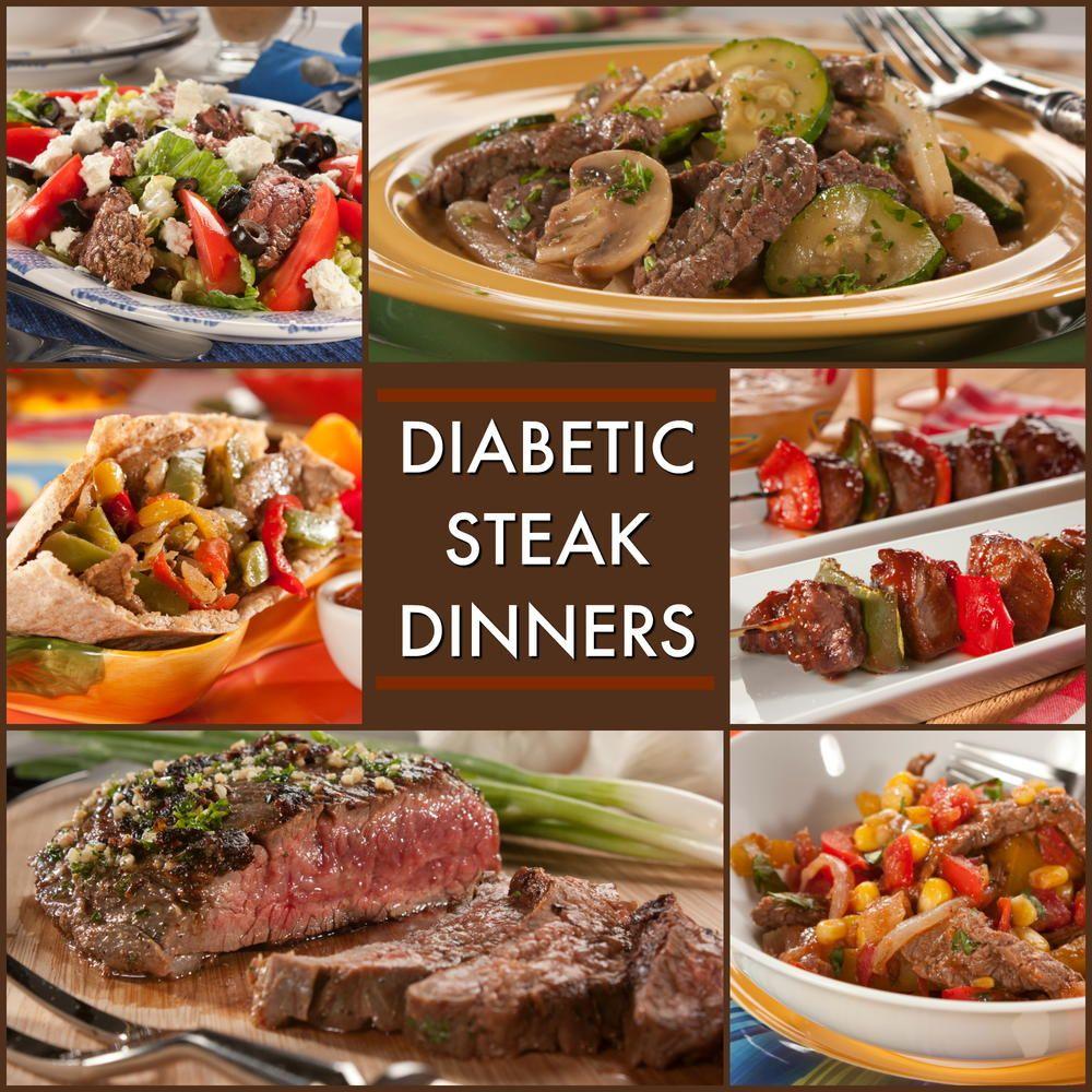 8 Great Recipes For A Diabetic Steak Dinner Diabetic Friendly Dinner Recipes Diabetic Recipes For Dinner Steak Dinner
