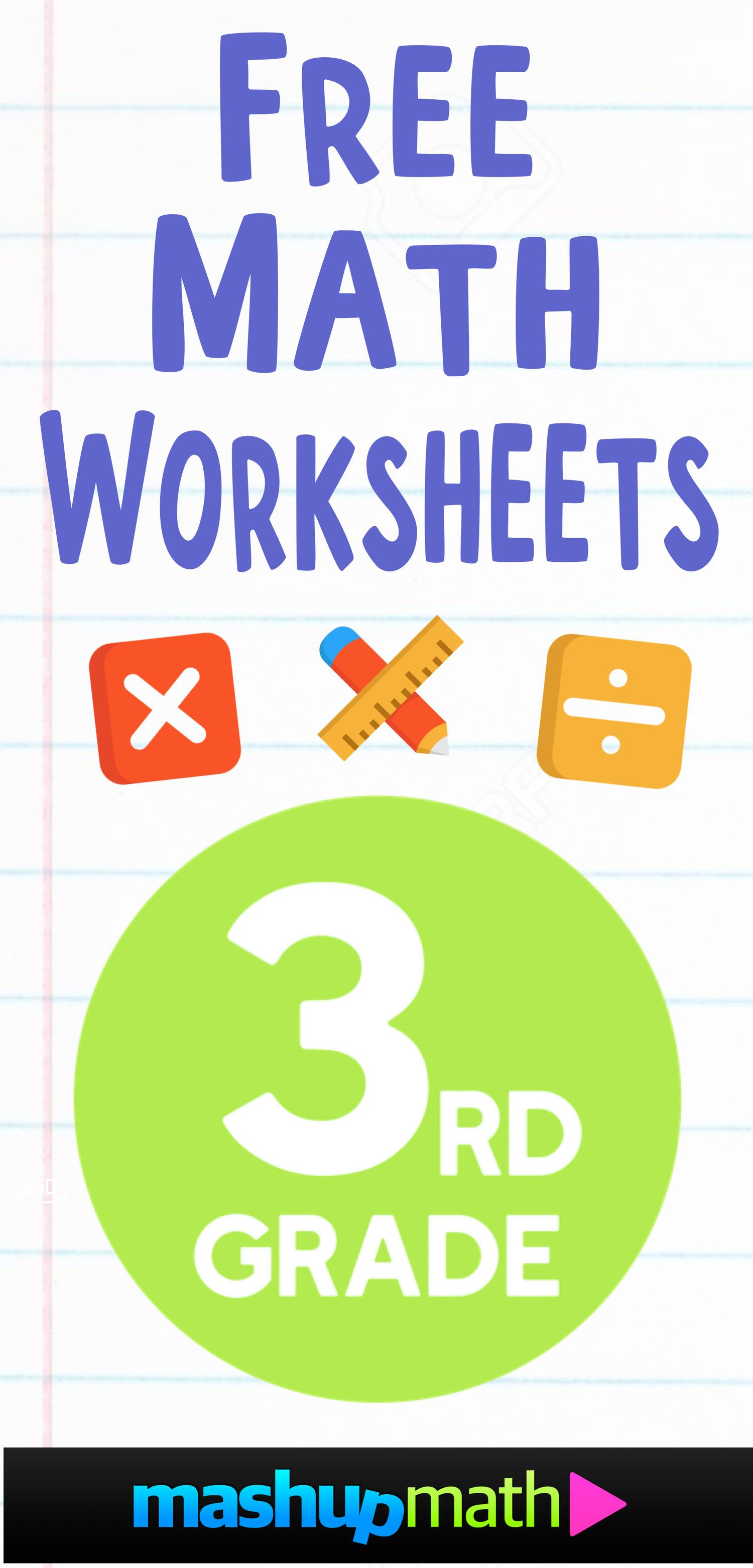 Free 3rd Grade Math Worksheets Mashup Math