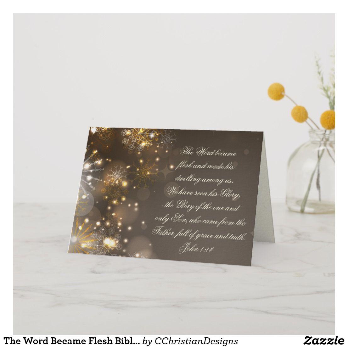The Word Became Flesh Bible Verse John 1 14 Custom Holiday Card Zazzle Com Custom Holiday Card Holiday Design Card Custom Christmas Cards