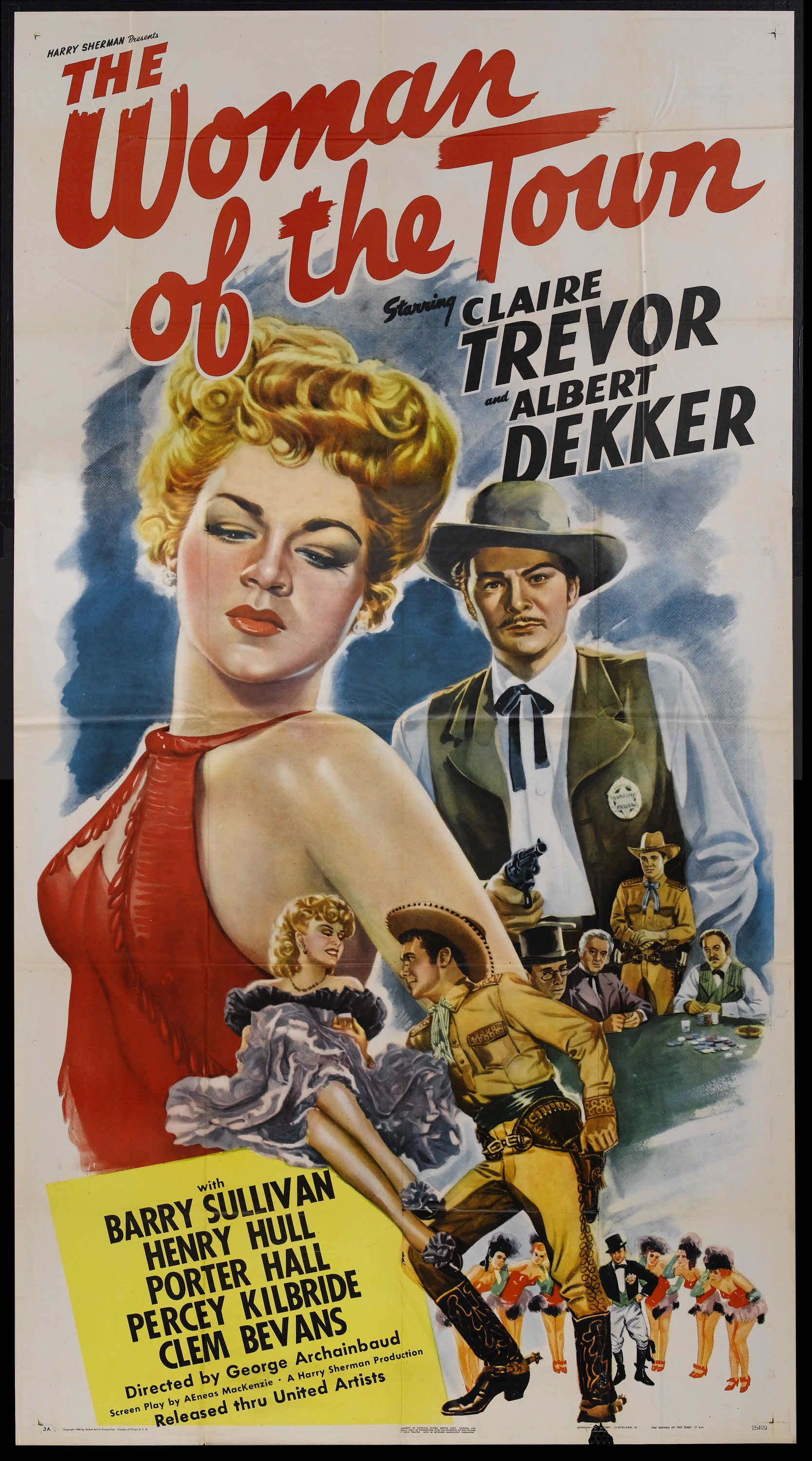 The Woman of the Town (1943) Stars: Claire Trevor, Albert Dekker, Barry Sullivan, Henry Hull, Porter Hall, Percy Kilbride,Beryl Wallace ~ Director: George Archainbaud (Nominated for an Oscar for Best Music, Scoring of a Dramatic or Comedy Picture by  Miklós Rózsa 1945)