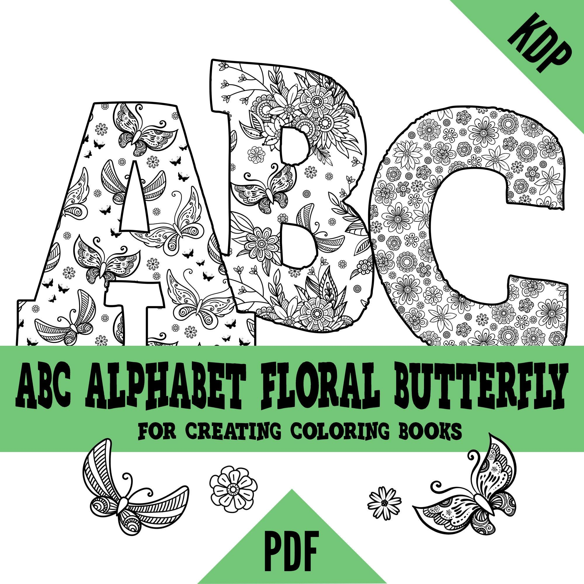 Kdp Alphabet Floral Butterflies Coloring Pages Sheets Pdf Abc Etsy Coloring Books Coloring Pages Sweary Coloring Book