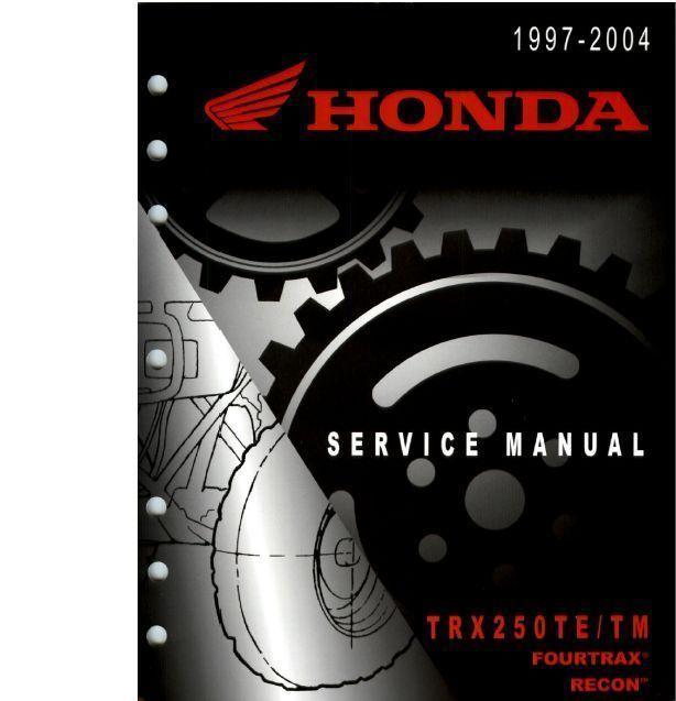 1997 2004 honda trx250 te tm fourtrax recon atv service manual rh pinterest com 2006 honda recon 250 es owners manual Used Honda Recon 250