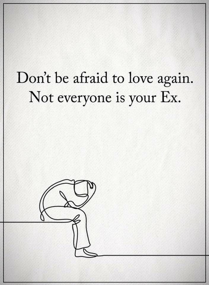 Love Quotes Dont Be Afraid To Love Again Quotes Love Again
