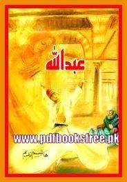 Abdullah Novel By Hashim Nadeem Complete Pdf