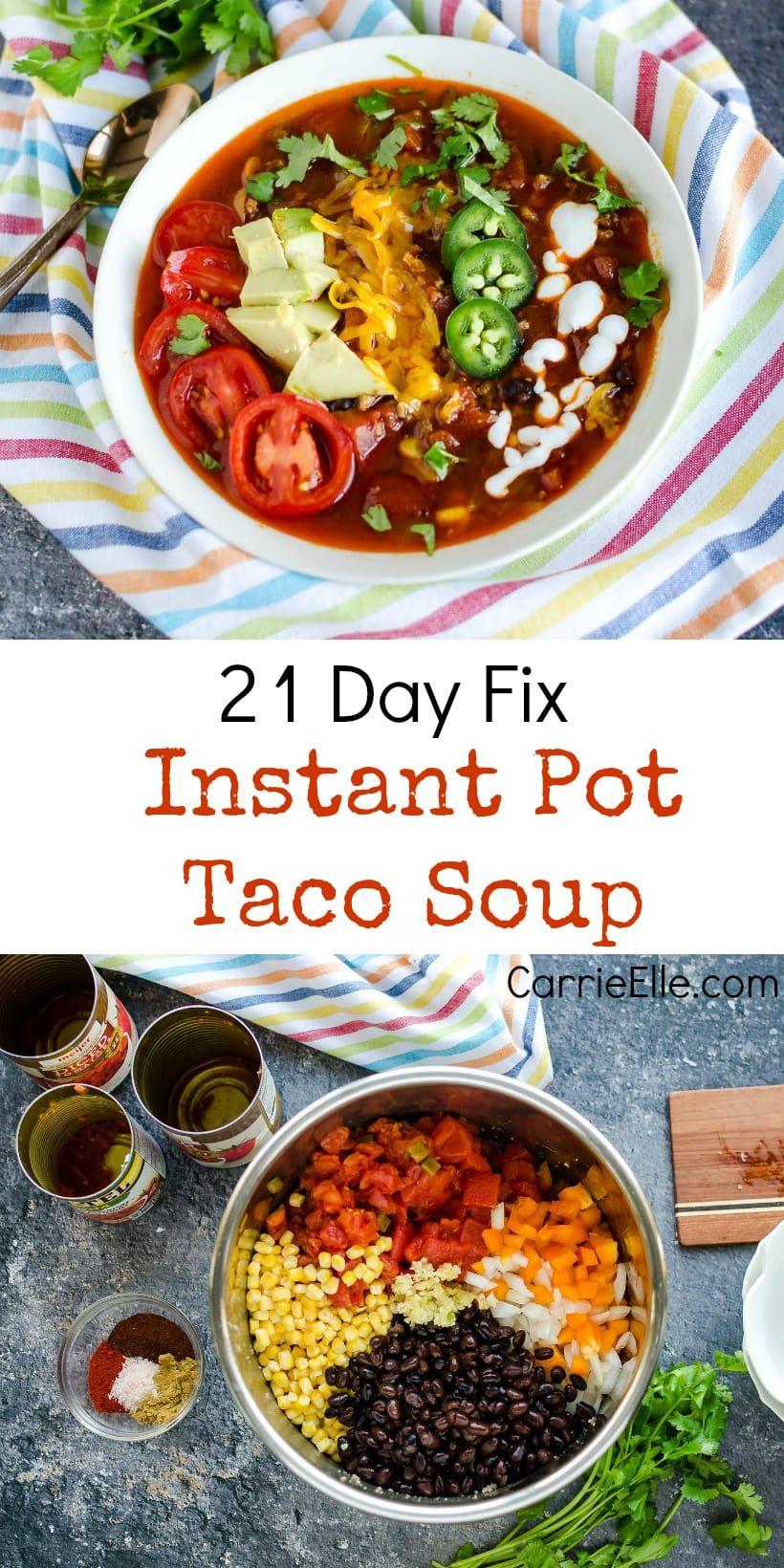 21 Day Fix Instant Pot Taco Soup