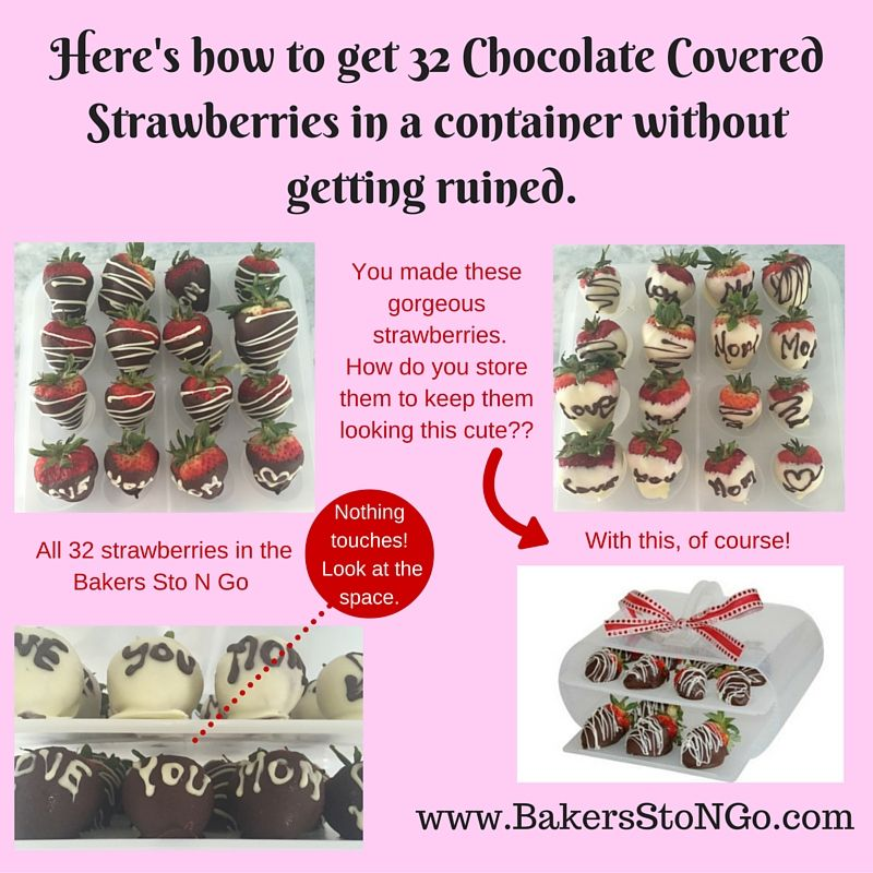 Superb So Youu0027ve Made Those Cute And Yummy Chocolate Covered Berries, Now What?  Why Not Store Them In Your Bakers Sto N Go.