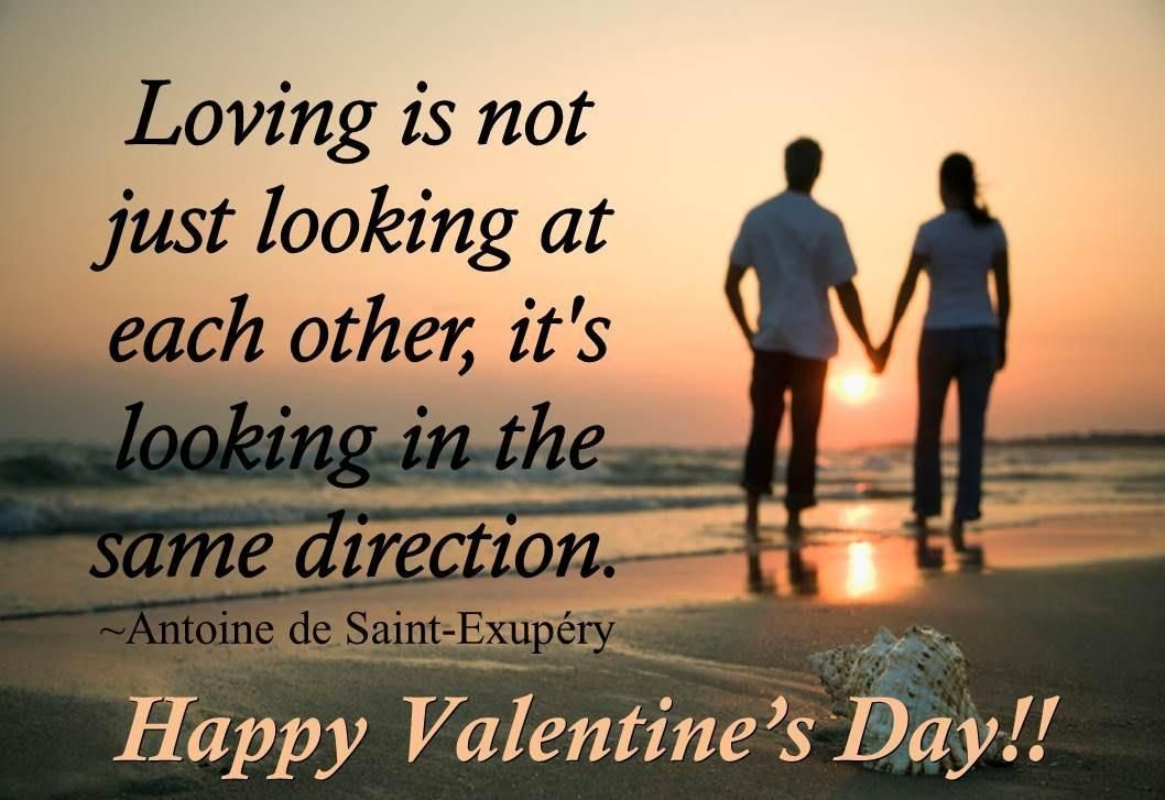 Happy Valentine S Day Loving Is Not Just Looking At Each Other