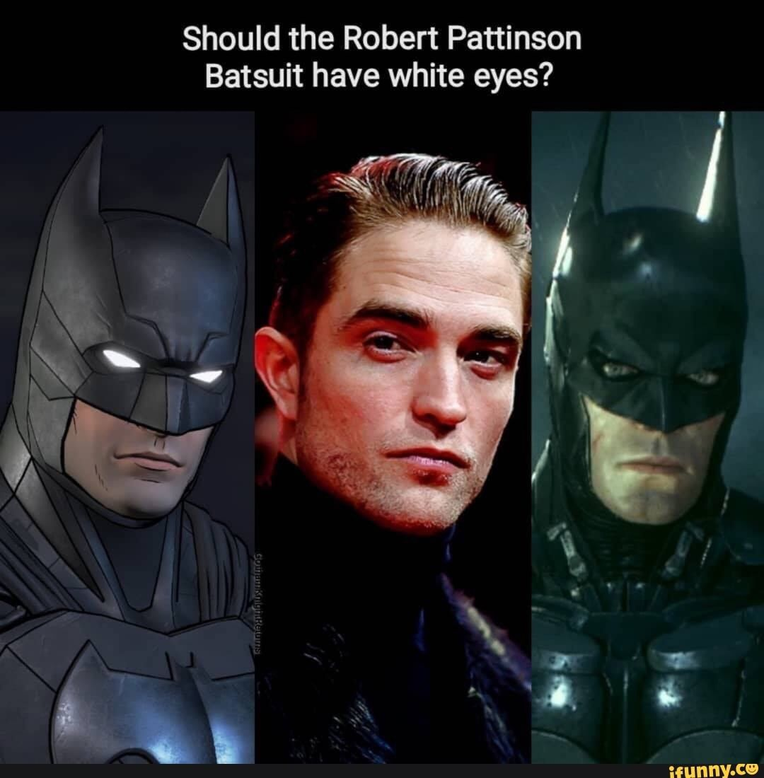 Should the Robert Pattinson Batsuit have white eyes ...