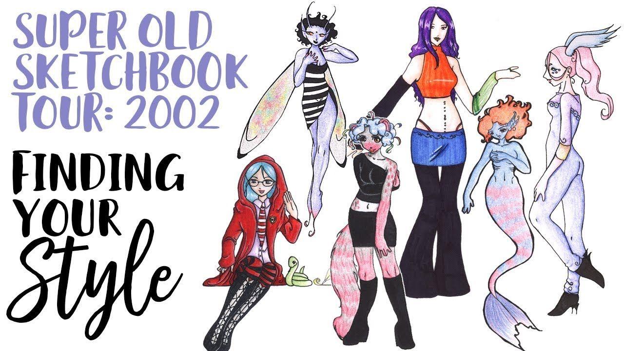 Finding Your Art Style Super Old Sketchbook Tour From 2002 Sketchbook Tour Sketch Book Youtube Art