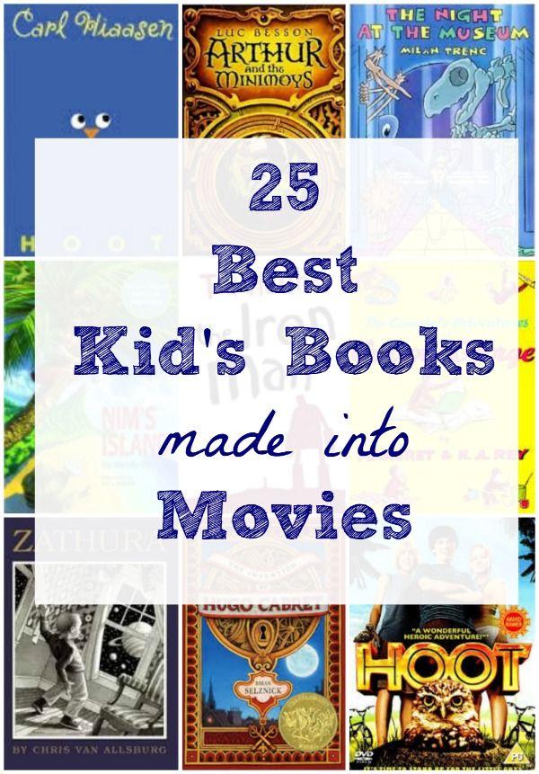 25 Best Children S Books Made Into Movies Best Children Books Books Turned Into Movies Books That Are Movies