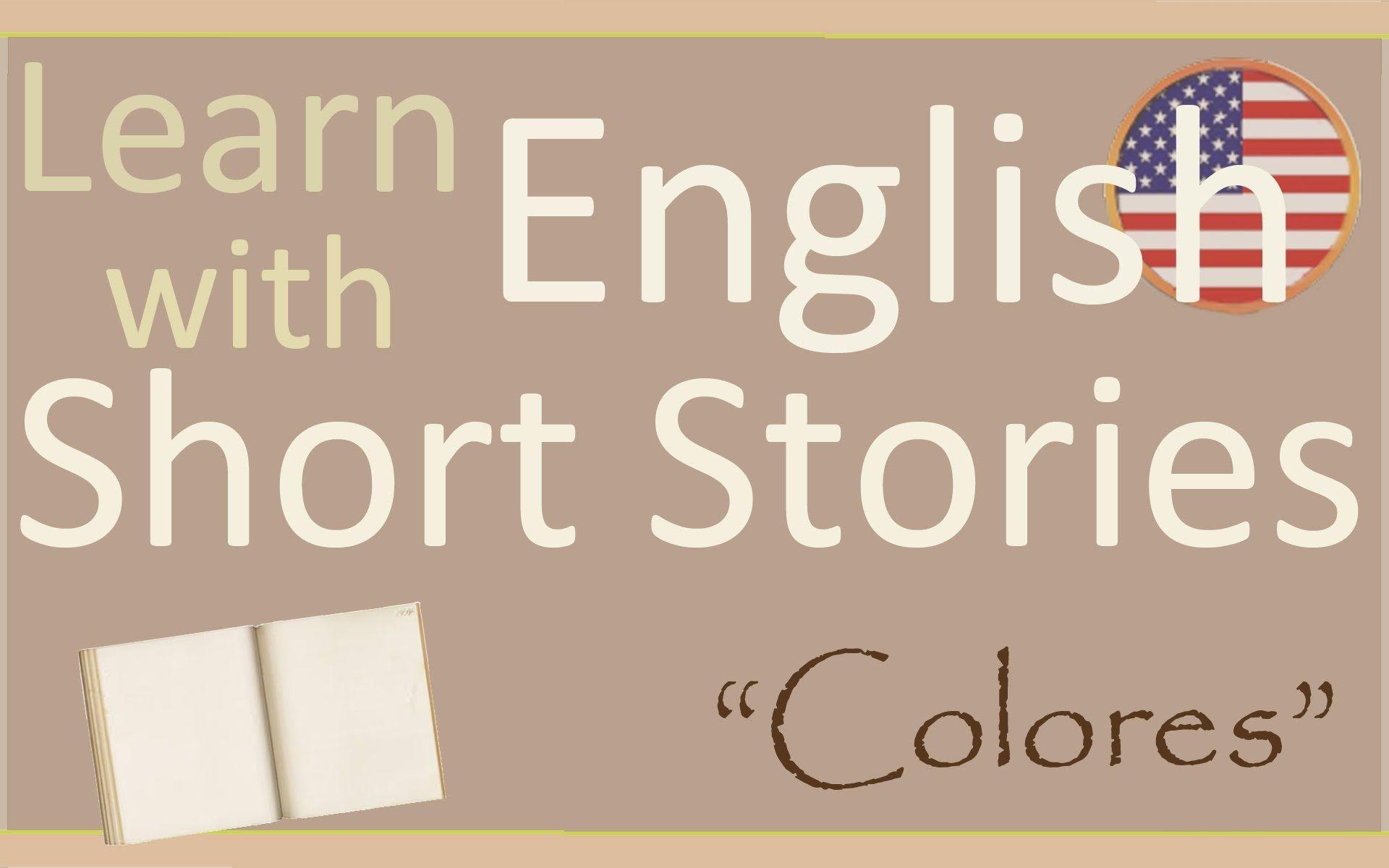 Aprende Inglés Con Cuentos Cortos Colores Aprender Español Lecturas Cortas En Ingles Ingles Basico Para Niños