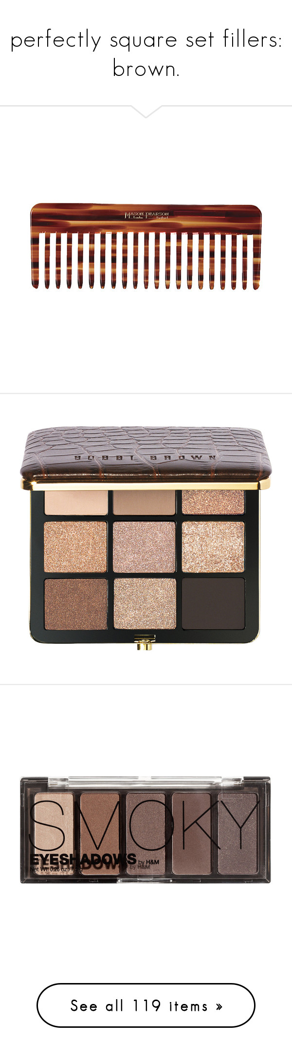 """""""perfectly square set fillers: brown."""" by sinesnsingularities ❤ liked on Polyvore featuring beauty products, haircare, hair styling tools, brushes & combs, fillers, beauty, hair, accessories, other and no color"""