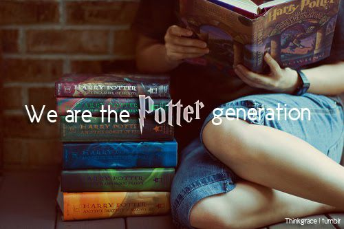 We are the Potter generation. Always.