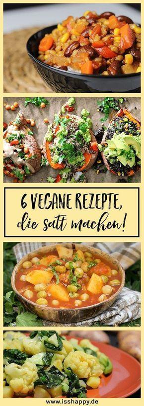 6 vegane Rezepte, die satt machen – leckere & gesunde Sattmacher #veganerezepte