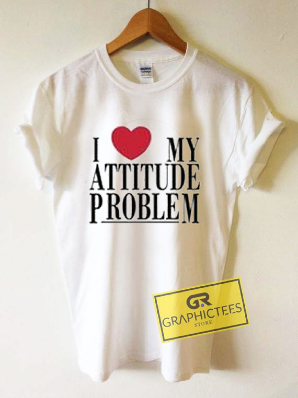 19f4386ab I Love My Attitude Problem Graphic Tees Shirts //Price: $13.50 // #graphic  tees funny