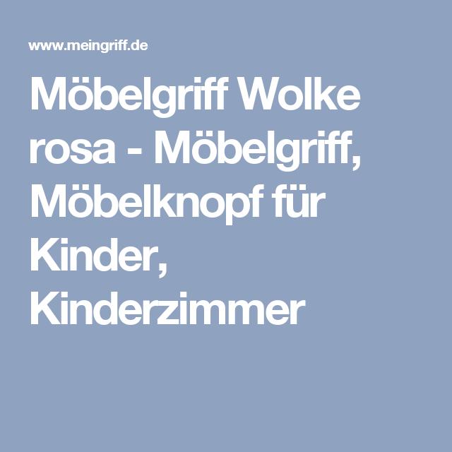 Möbelgriff Wolke rosa - Möbelgriff, Möbelknopf für Kinder ...