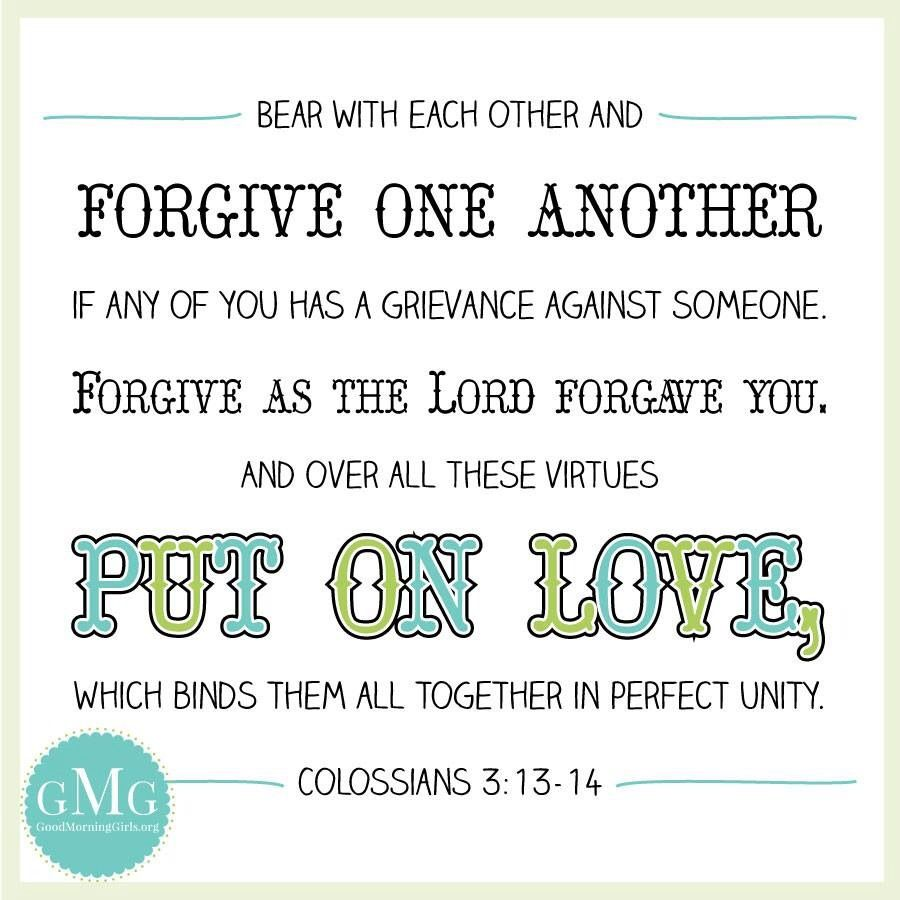 Forgiveness Bible Quotes Colossians 31314  Lord Of My Life  Pinterest  Bible Quotes