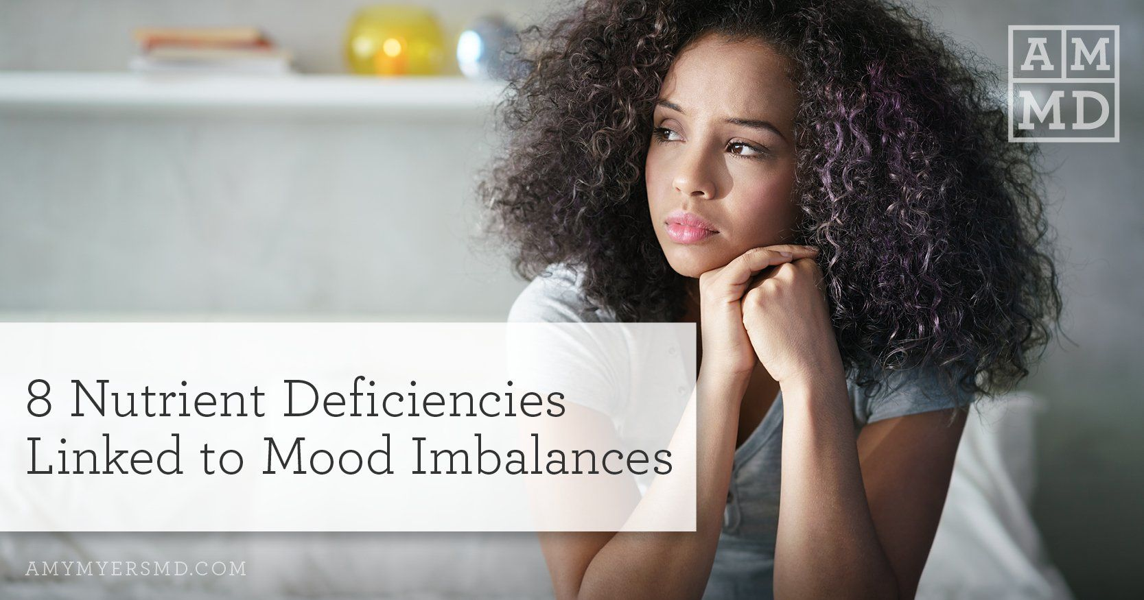 8 Nutrient Deficiencies Linked to Mood Imbalances in 2020