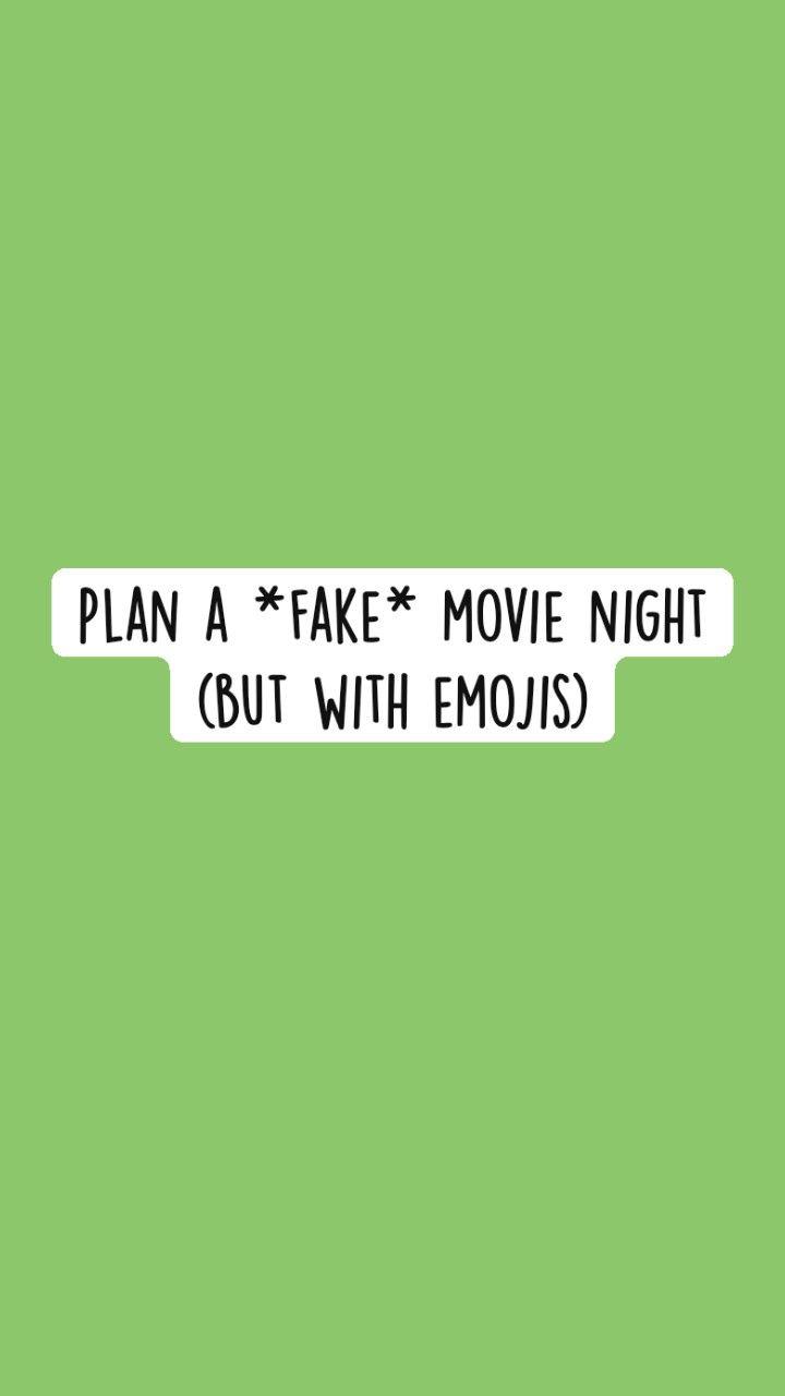 Plan a *fake* movie night (but with emojis)