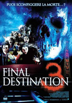 Final Destination 3 2006 Final Destination Movies Final Destination 3 Scary Movies
