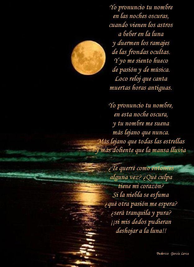 Si Mis Manos Pudieran Deshojar La Luna Federico García Lorca Poesias De La Vida Poemas Famosos Libros Poesia