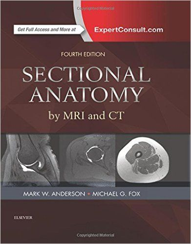 Sectional anatomy by mri and ct 4e 4th edition anatomy sectional anatomy by mri and ct 4e 4th edition pdf free download is essential for fandeluxe Choice Image