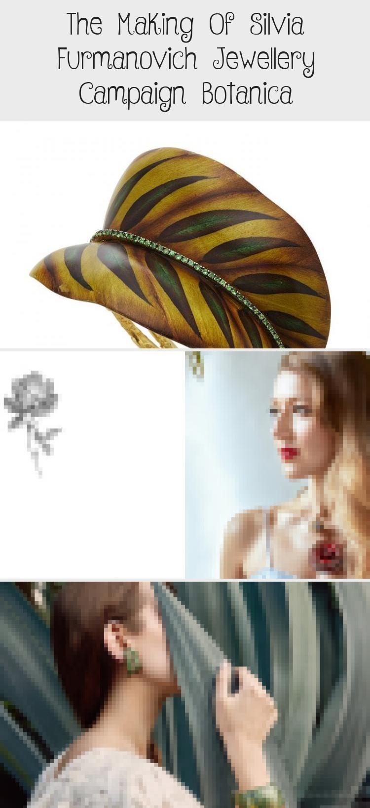 Photo of The Making Of Silvia Furmanovich Jewellery Campaign Botanica – accessory,  #accessory #Botani…