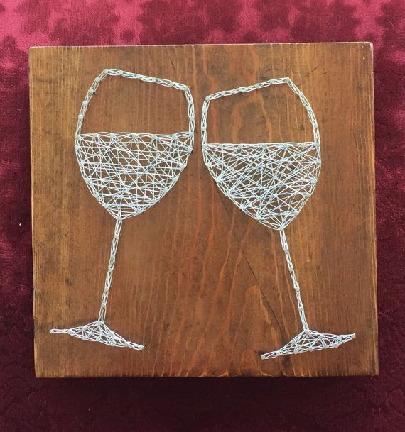 Wine wire string art cheers toasting wine glasses a new twist on a new twist on string art this is a 9 x 9 piece of rustic wood with toasting wine glasses made with silver nails and jewelry wire prinsesfo Images