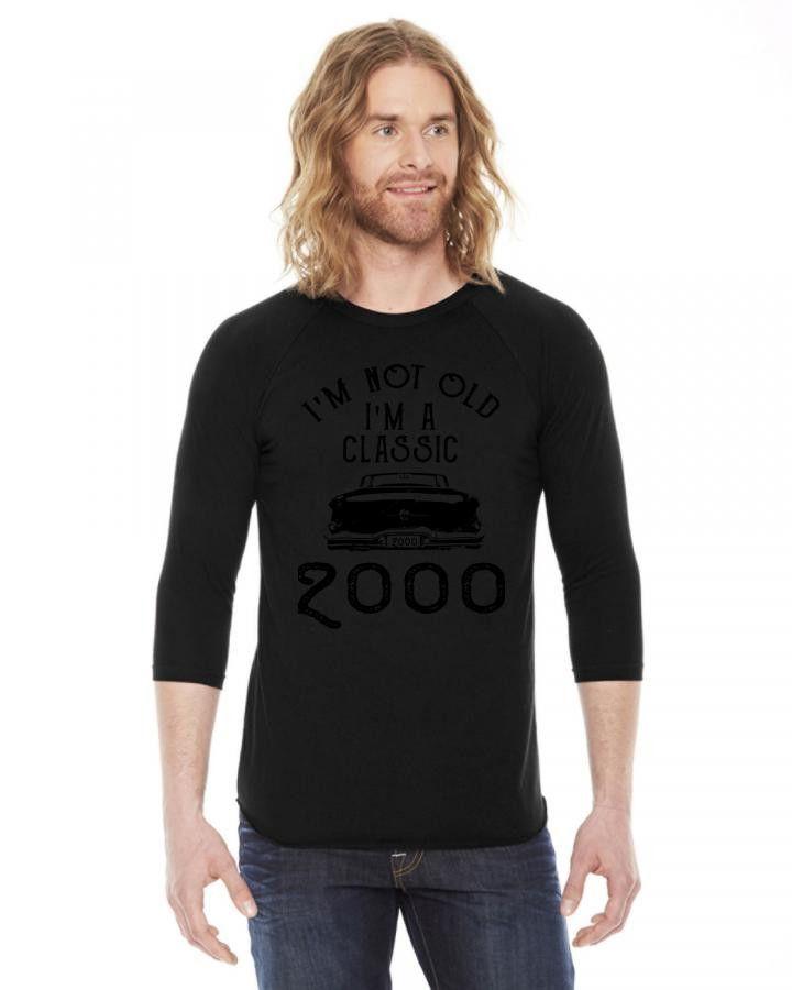 i'm not old i'm a classic 2000 3/4 Sleeve Shirt