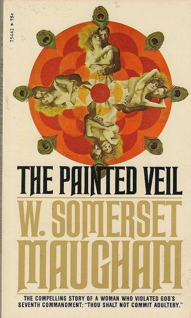 "Somerset Maugham ""The Painted Veil"" (1925)"