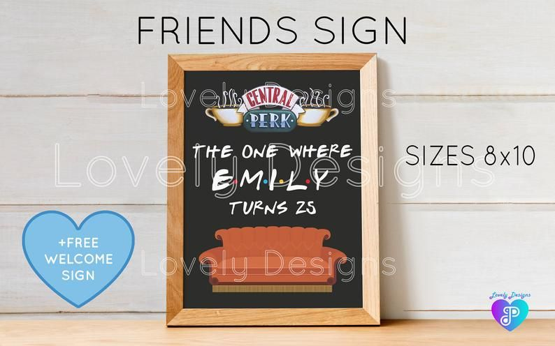 4 99 Friends Tv Show Sign Free Welcome Sign Friends Birthday Sign Digital File Friends Tv Show Friends Tv Show Friends Tv Welcome Sign
