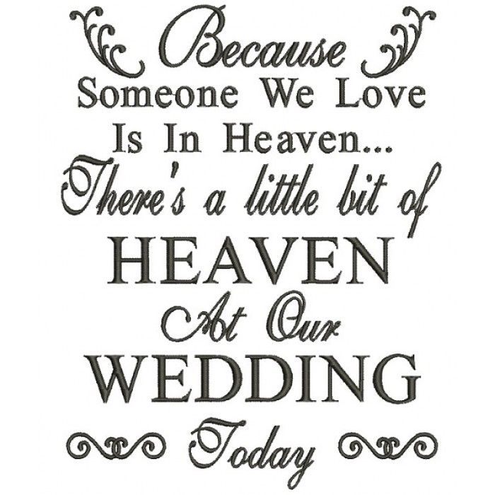 because someone we love is in heaven wedding filled machine embroidery design digitized pattern. Black Bedroom Furniture Sets. Home Design Ideas
