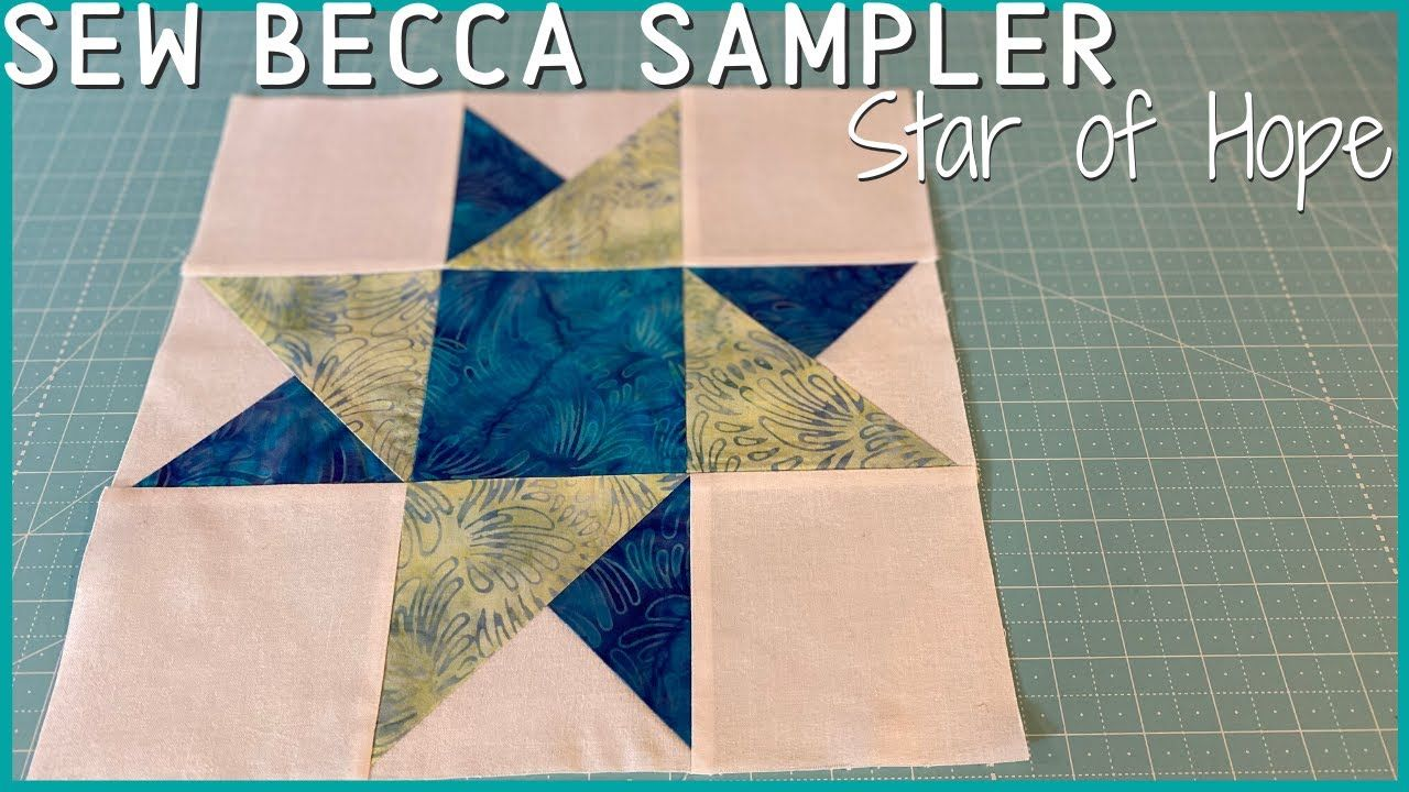 Sew Becca Sampler Block 1 Star Of Hope Sewbecca Sewbeccasampler Youtube In 2020 Sampler Quilt Sewing Samplers