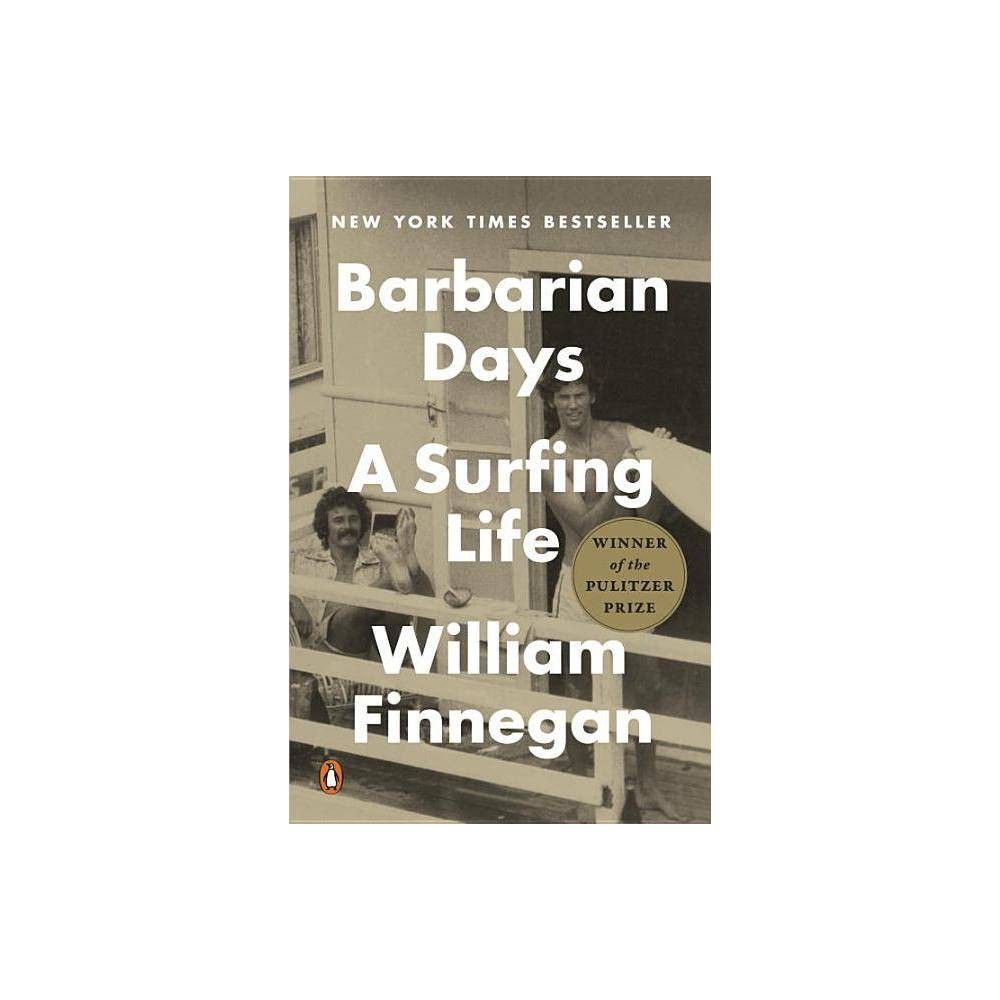 Barbarian Days By William Finnegan Paperback In 2019