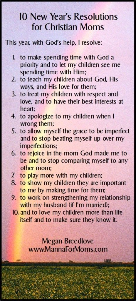 10 New Year S Resolutions For Christian Moms Manna For Moms New Years Resolution Christian Mom Happy Quotes Smile