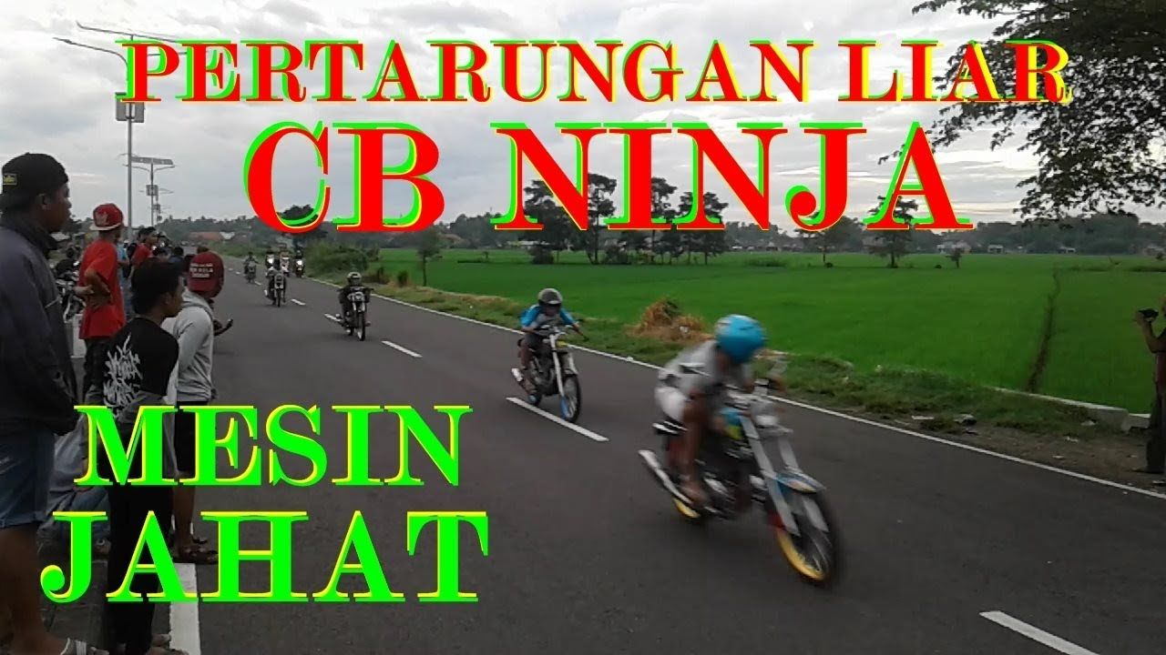 Blar Blar Cb Ninja Mesin Mesin Jahat Beradu Kecepatan Dragbike