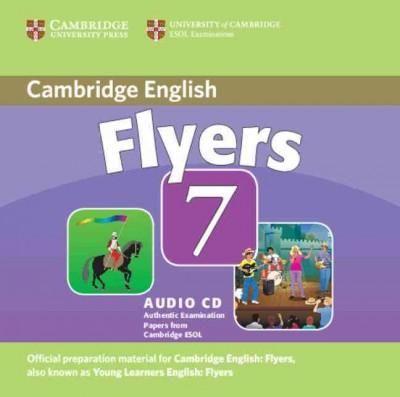 Cambridge Flyers 7: Examination Papers from University of Cambridge Esol Examinations
