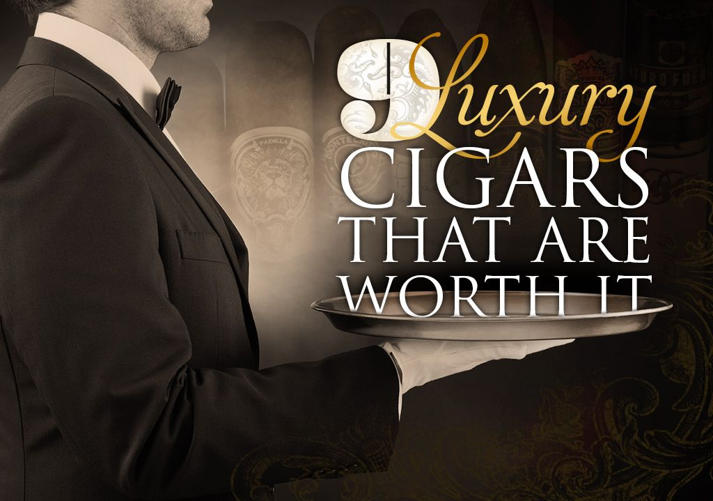 "Luxury Class: 9 Expensive Cigars That Are Worth It by Tommy Zman There's an old saying among us lovers of the leaf that says, ""Life is too short to smoke cheap cigars."" And, while I do adhere to that for…"