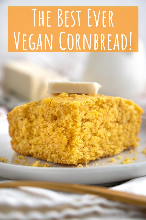 The Best Ever Vegan Cornbread Sweet Moist Plant Well Recipe In 2020 Vegan Cornbread Sweet Cornbread Cornbread